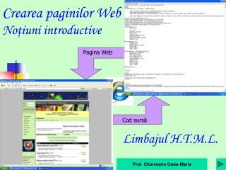 Creare a paginilor Web No ţ iuni introductive