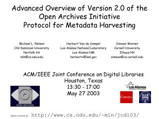 Advanced Overview of Version 2.0 of the Open Archives Initiative  Protocol for Metadata Harvesting