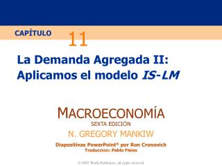 La Demanda Agregada II: Aplicamos el modelo  IS - LM
