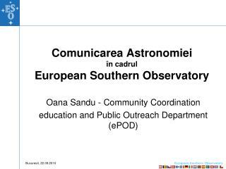 Comunicarea Astronomiei în cadrul  European Southern Observatory