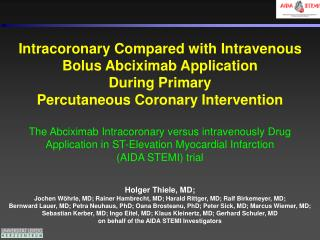 Intracoronary Compared with Intravenous Bolus Abciximab Application  During Primary