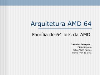 Arquitetura AMD 64