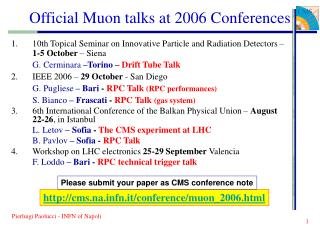 Official Muon talks at 2006 Conferences