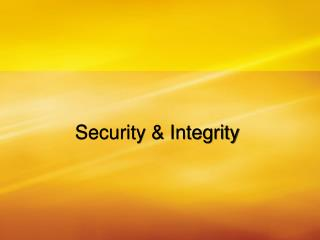 Security & Integrity