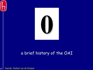 a brief history of the OAI