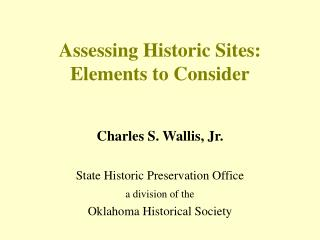 Assessing Historic Sites:  Elements to Consider