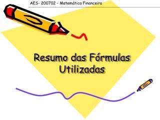 Resumo das Fórmulas Utilizadas