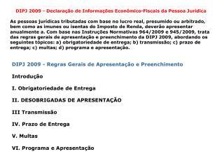 DIPJ 2009 - Declaração de Informações Econômico-Fiscais da Pessoa Jurídica