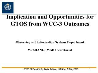GTOS SC Session 4,  Paris, France,  30 Nov- 2 Dec, 2009