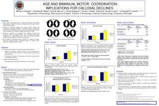 AGE AND BIMANUAL MOTOR  COORDINATION:  IMPLICATIONS FOR CALLOSAL DECLINES
