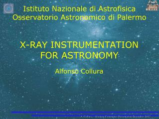 X-RAY INSTRUMENTATION FOR ASTRONOMY