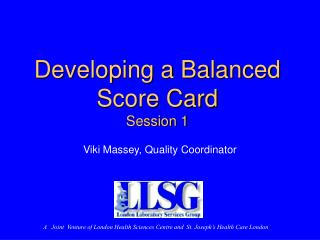 Developing a Balanced Score Card Session 1