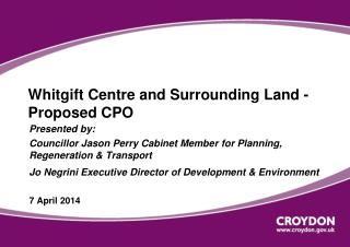 Whitgift Centre and Surrounding Land - Proposed CPO