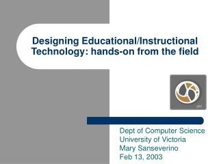 Designing Educational/Instructional Technology: hands-on from the field