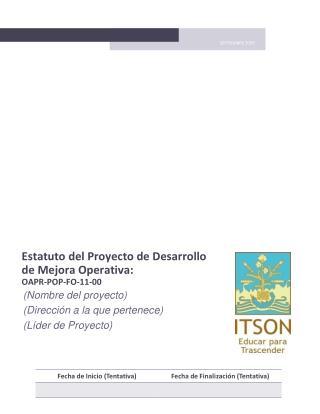 Estatuto del Proyecto de Desarrollo de Mejora Operativa:  OAPR-POP-FO-11-00