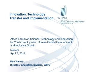 Innovation, Technology Transfer and Implementation