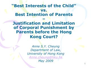 Anne S.Y. Cheung Department of Law,  University of Hong Kong Anne.cheung@hku.hk May 2009