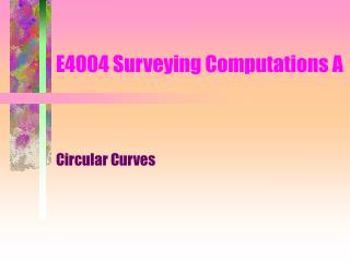 E4004 Surveying Computations A