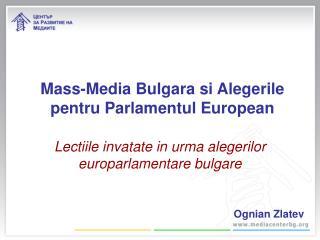 Mass-Media Bulgara si Alegerile pentru Parlamentul European