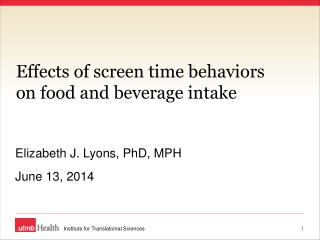 Effects of screen time behaviors on food and beverage intake