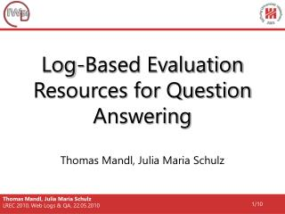 Log-Based Evaluation Resources for Question Answering