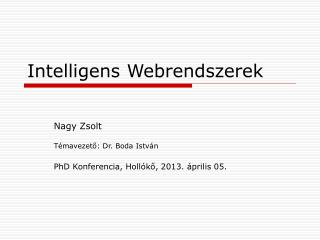Intelligens Webrendszerek