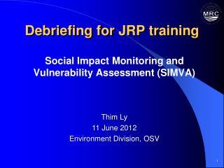 Debriefing for JRP training