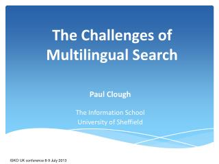 The Challenges of Multilingual Search