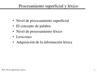 Procesamiento superficial y léxico