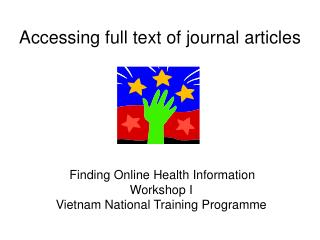 Accessing full text of journal articles