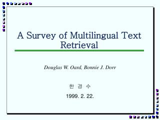 A Survey of Multilingual Text Retrieval