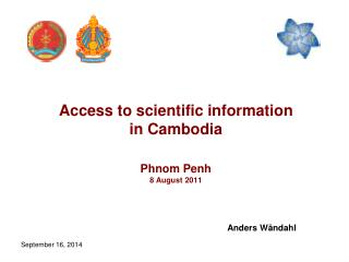 Access to scientific information in Cambodia Phnom Penh 8 August 2011