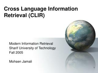 Cross Language Information Retrieval (CLIR)
