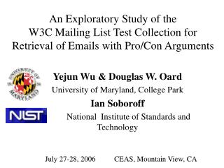 Yejun Wu & Douglas W. Oard University of Maryland, College Park Ian Soboroff