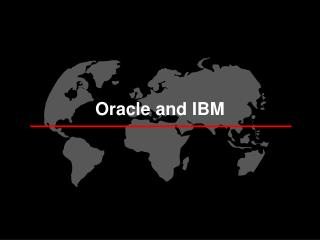 Oracle and IBM