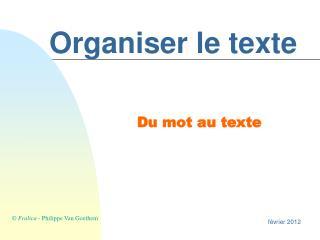 Organiser le texte