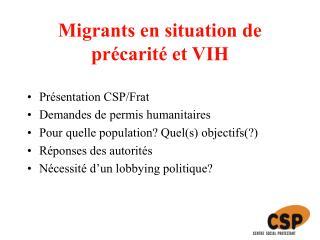 Migrants en situation de précarité et VIH