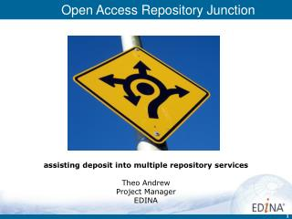 assisting deposit into multiple repository services Theo Andrew Project Manager EDINA