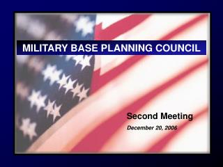 MILITARY BASE PLANNING COUNCIL