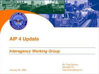 AIP 4 Update