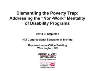 "Dismantling the Poverty Trap:   Addressing the ""Non-Work"" Mentality of Disability Programs"