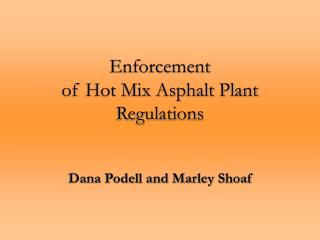 Enforcement  of Hot Mix Asphalt Plant Regulations