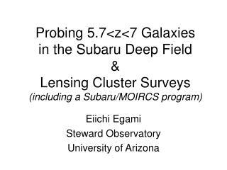 Eiichi Egami Steward Observatory University of Arizona