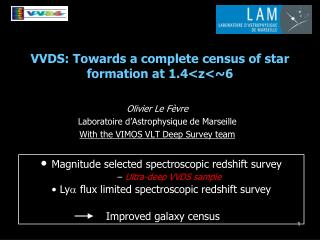 VVDS: Towards a complete census of star formation at 1.4<z<~6