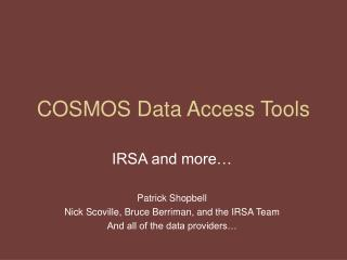 COSMOS Data Access Tools