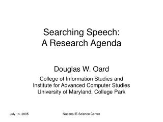 Searching Speech: A Research Agenda