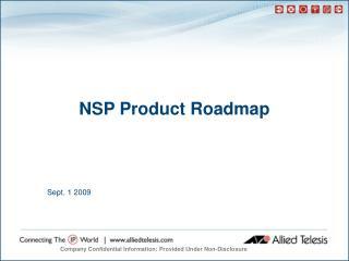 NSP Product Roadmap
