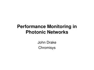 Performance Monitoring in Photonic Networks