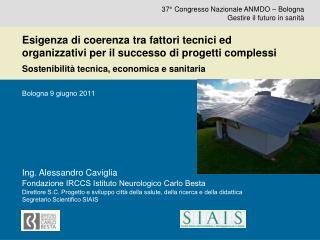 37° Congresso Nazionale ANMDO – Bologna Gestire il futuro in sanità