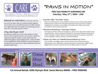 """""""PAWS IN MOTION"""" FREE DOG MOBILITY SCREENING DAY Saturday / May 17 th  / 8AM – 1PM"""